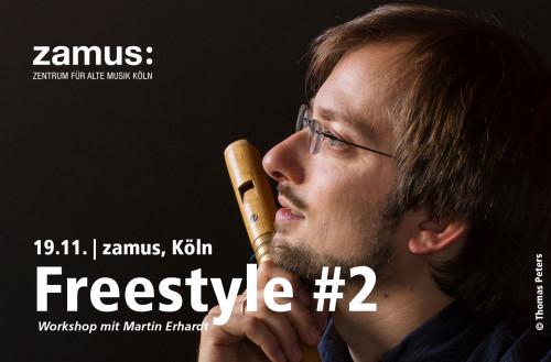 Freestyle #2 // Workshop mit Martin Erhardt